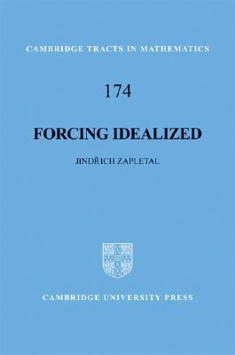 Forcing Idealized   2008 9780521874267 Front Cover