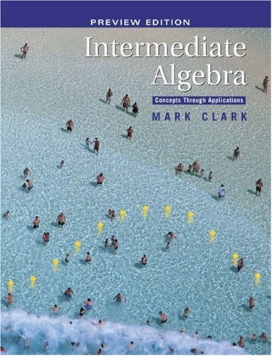 Intermediate Algebra Concepts Through Applications  2006 9780534492267 Front Cover
