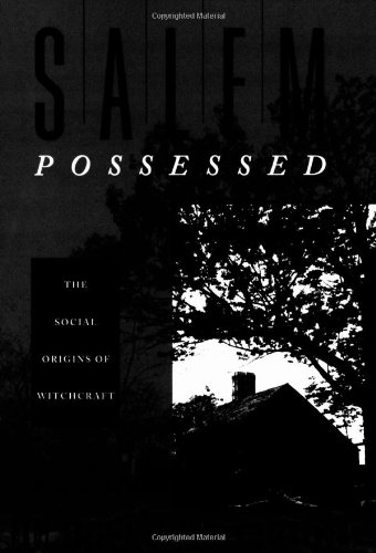 Salem Possessed The Social Origins of Witchcraft  1974 edition cover
