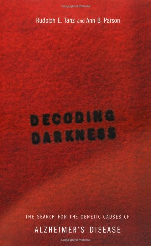 Decoding Darkness The Search for the Genetic Causes of Alzheimer's Disease  2000 edition cover