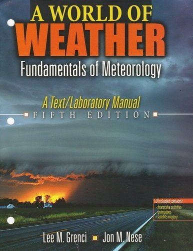 World of Weather Fundamentals of Meteorology 5th (Revised) edition cover