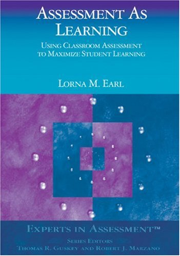 Assessment as Learning Using Classroom Assessment to Maximize Student Learning  2003 edition cover