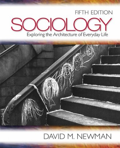 Sociology Exploring the Architecture of Everyday Life 5th 2004 9780761988267 Front Cover