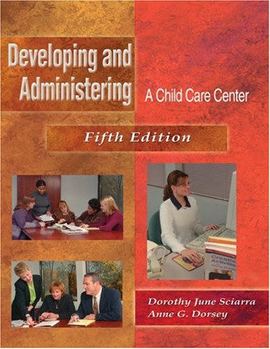 Developing and Administering an Early Childhood Center  5th 2003 edition cover