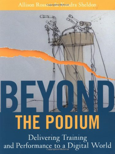 Beyond the Podium Delivering Training and Performance to a Digital World  2001 9780787955267 Front Cover
