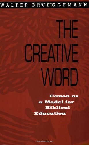 Creative Word Canon As a Model for Biblical Education N/A edition cover