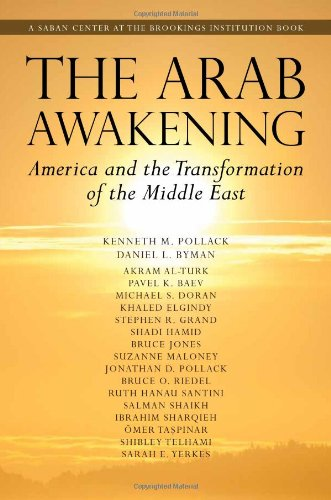 Arab Awakening America and the Transformation of the Middle East  2011 edition cover