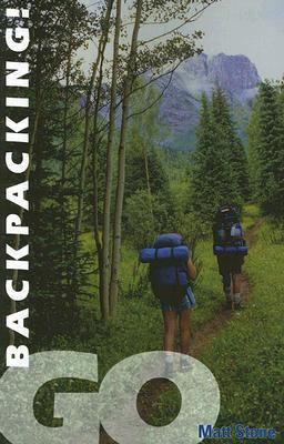 Go Backpacking!   2005 9780871089267 Front Cover
