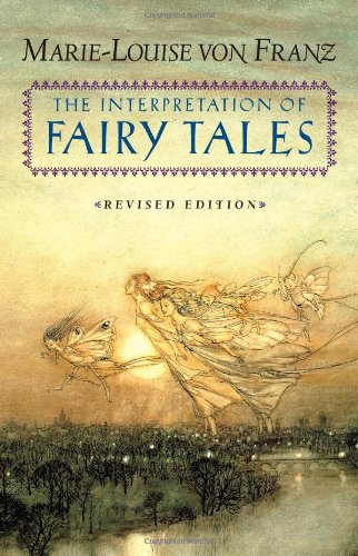 Interpretation of Fairy Tales  2nd 1996 (Revised) 9780877735267 Front Cover
