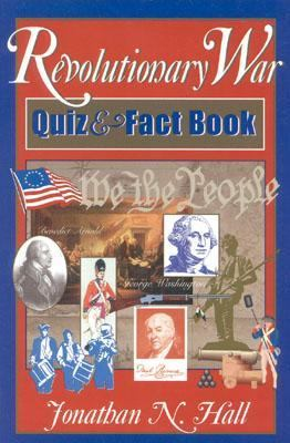 Revolutionary War Quiz and Fact Book   1999 9780878332267 Front Cover