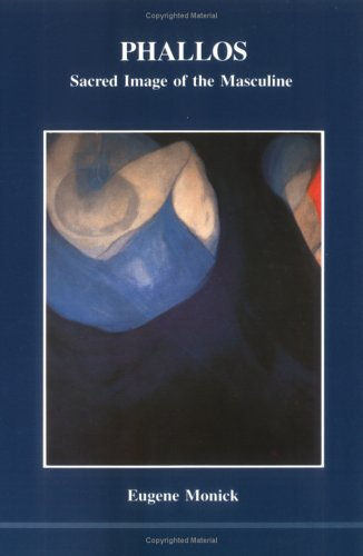 Phallos : Sacred Image of the Masculine 1st edition cover