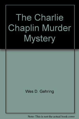 Charlie Chaplin Murder Mystery N/A 9780976805267 Front Cover