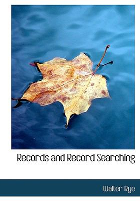 Records and Record Searching N/A 9781115100267 Front Cover