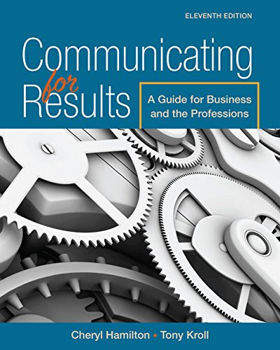 Communicating for Results: A Guide for Business and the Professions  2017 9781305280267 Front Cover