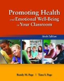Promoting Health and Emotional Well-Being in Your Classroom  6th 2015 edition cover