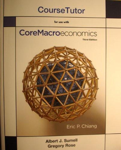 CORE MACROECONOMICS:COURSE TUTOR-ACCESS N/A edition cover