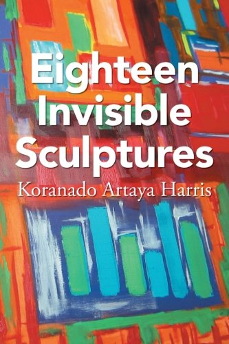 Eighteen Invisible Sculptures:   2013 9781483698267 Front Cover