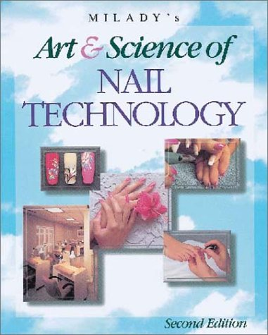 Milady's Art and Science of Nail Technology, 1997 Edition  2nd 1997 (Revised) edition cover