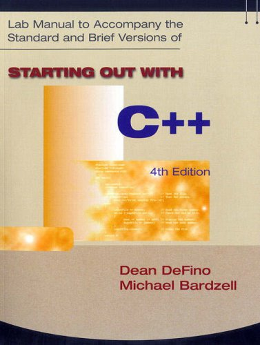 Starting Out with C++  4th 2005 (Lab Manual) edition cover