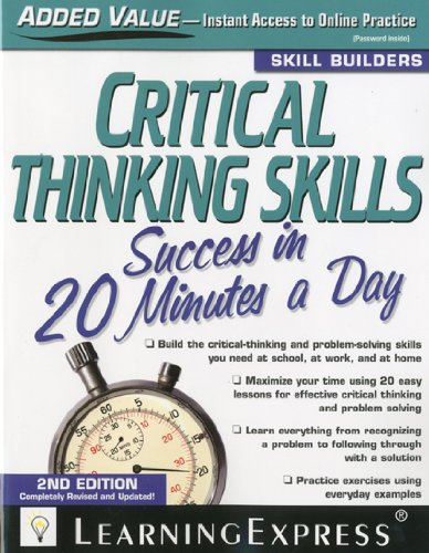 Critical Thinking Skills Success in 20 Minutes a Day 2nd 2010 edition cover