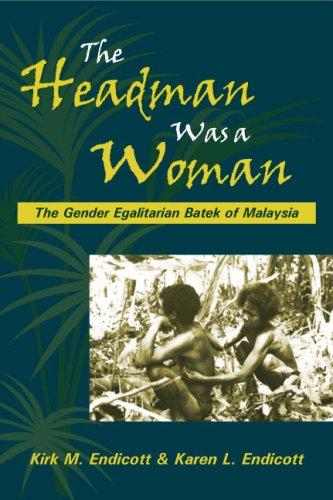 Headman Was a Woman The Gender Egalitarian Batek of Malaysia N/A edition cover