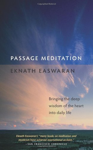 Passage Meditation Bringing the Deep Wisdom of the Heart into Daily Life 3rd edition cover