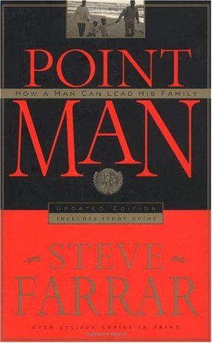 Point Man How a Man Can Lead His Family  1990 edition cover
