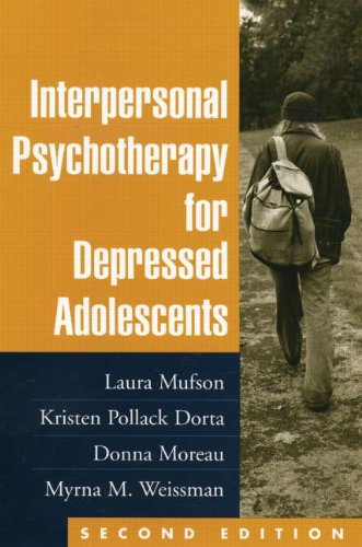 Interpersonal Psychotherapy for Depressed Adolescents, Second Edition  2nd 2004 (Revised) edition cover