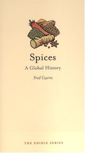 Spices A Global History  2009 edition cover