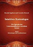 Intuitives Kartenlegen: Die Sprache der Lenormandkarten verstehen lernen N/A edition cover