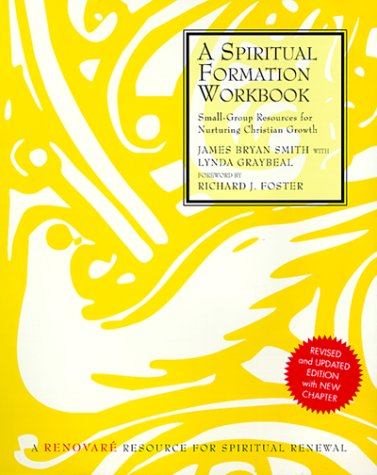 Spiritual Formation Small Group Resources for Nurturing Christian Growth  1999 (Revised) edition cover