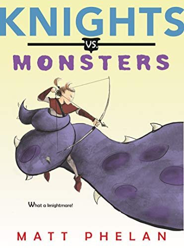 Knights vs. Monsters   2019 9780062686268 Front Cover