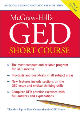 GED Short Course The Most Compact and Reliable Program for GED Success  2002 9780071400268 Front Cover