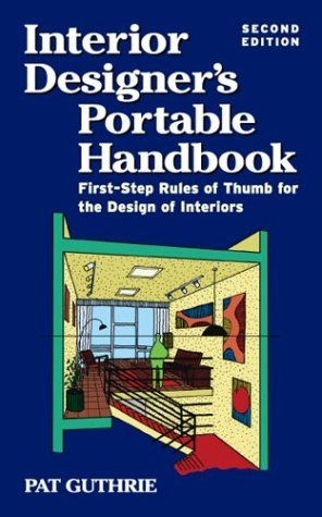 Interior Designer's Portable First-Step Rules of Thumb for the Design of Interiors 2nd 2004 (Revised) edition cover