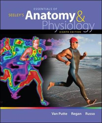 Seeley's Essentials of Anatomy and Physiology  8th 2013 edition cover