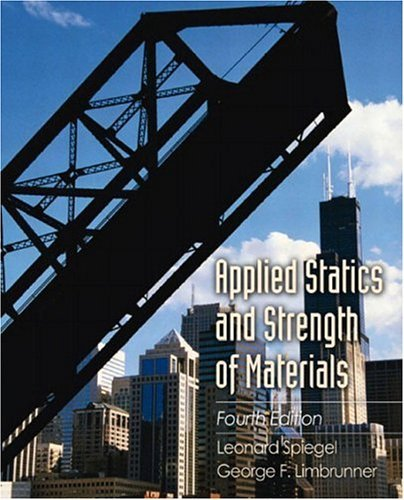Applied Statics and Strength of Materials  4th 2004 (Revised) 9780130938268 Front Cover