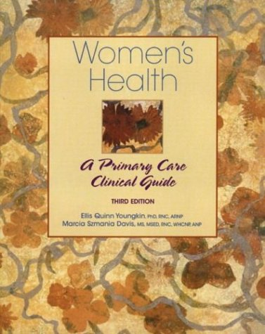 Women's Health A Primary Care Clinical Guide 3rd 2004 (Revised) edition cover