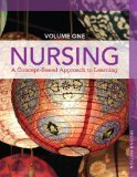 Nursing A Concept-Based Approach to Learning, Volume I 2nd 2015 9780132934268 Front Cover