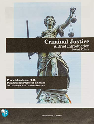 Criminal Justice: A Brief Introduction  2019 9780135186268 Front Cover