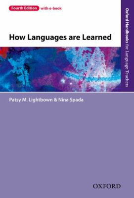 How Languages Are Learned  4th 2013 9780194541268 Front Cover