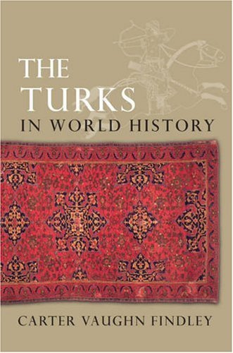 Turks in World History   2004 9780195177268 Front Cover