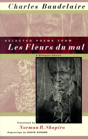 Selected Poems from les Fleurs du Mal A Bilingual Edition  1999 9780226039268 Front Cover