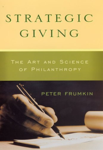 Strategic Giving The Art and Science of Philanthropy  2006 edition cover