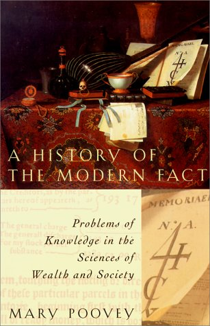 History of the Modern Fact Problems of Knowledge in the Sciences of Wealth and Society N/A edition cover