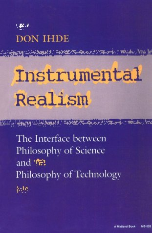Instrumental Realism The Interface Between Philosophy of Science and Philosophy of Technology  1991 9780253206268 Front Cover