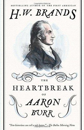 Heartbreak of Aaron Burr   2012 edition cover
