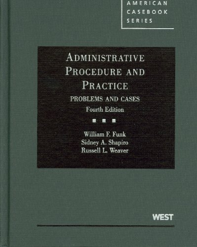 Administrative Procedure and Practice, Problems and Cases, 4th  4th 2010 (Revised) edition cover
