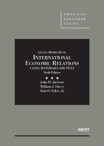Cases, Materials and Texts on Legal Problems of International Economic Relations:   2013 edition cover
