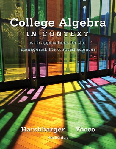 College Algebra in Context With Applications for the Managerial, Life, and Social Sciences 4th 2013 (Revised) edition cover