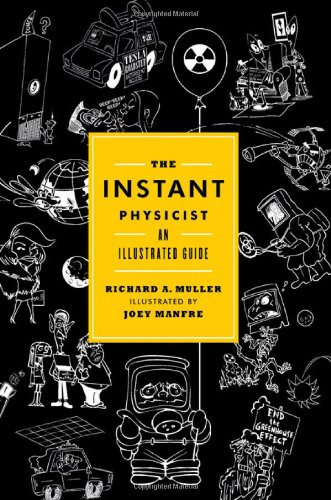 Instant Physicist An Illustrated Guide  2011 edition cover